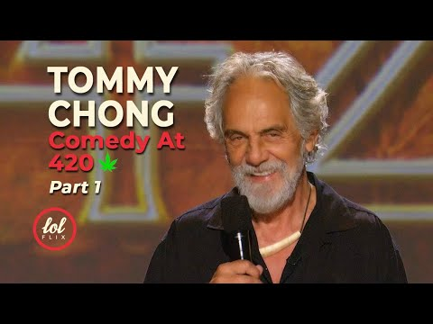Happy 420!!! Tommy Chong Comedy At 420 • Part 1 | LOLflix