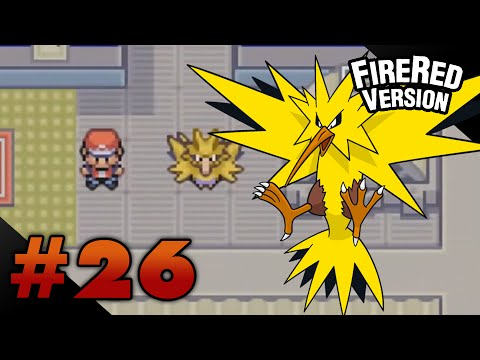 Let's Play Pokemon: FireRed - Part 26 - ZAPDOS