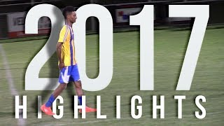2017 Match Footage| Skills, Goals and Assists