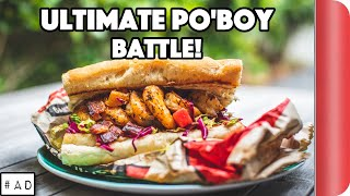 ULTIMATE PO'BOY SANDWICH BATTLE | Game Changers by SORTEDfood