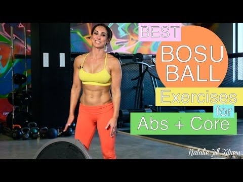 Best Bosu Ball Exercises for Abs and Core | with Natalie Jill