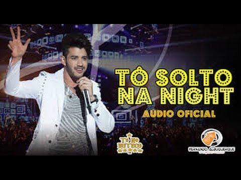 T� Solto Na Night