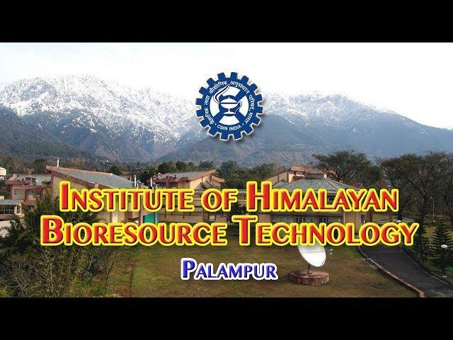 CSIR-IHBT, Palampur | हिमालय जैवसंपदा प्रौद्योगिकी संस्थान
