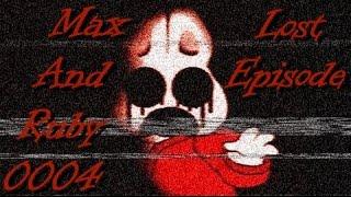 Max and Ruby 0004   Creepypasta   Read By TheHauntedReader