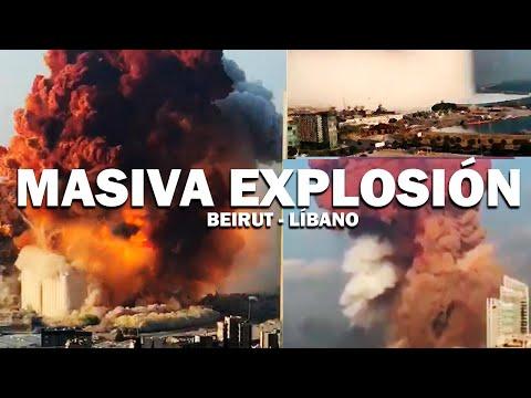 MASIVA EXPLOSIÓN EN BEIRUT - LÍBANO TRAS INCENDIO DE UN ALMACÉN DE EXPLOSIVOS