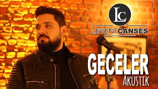 Geceler - Levent Canses