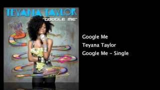 Google Me - Teyana Taylor