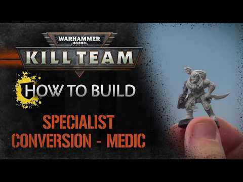 Kill Team - How To Build: Specialist Conversion - Medic