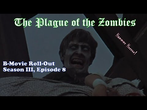 "B-Movie Roll-Out: ""The Plague Of The Zombies"" (1966)"