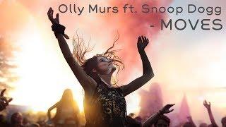 [Vietsub + Lyrics] Olly Murs - Moves ft. Snoop Dogg (Reup)