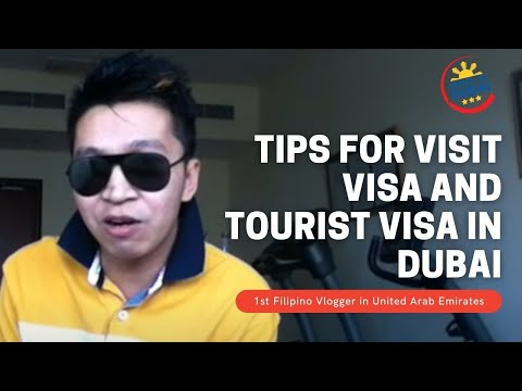 Buhay sa Dubai    2014 Tips for Visit Visa or Tourist Visa in Dubai  – vlog