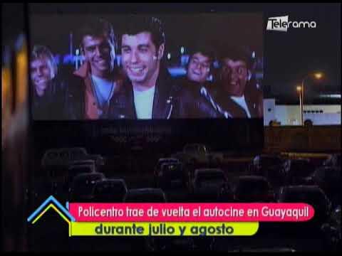 Policentro trae de vuelta el autocine en Guayaquil durante julio y agosto