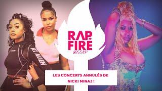 RAP FIRE GOSSIP - Les concerts annulés de Nicki Minaj !