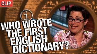 QI | Who Wrote The First English Dictionary?