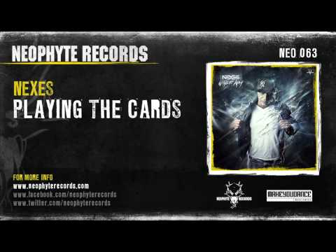 Nexes - Playing The Cards