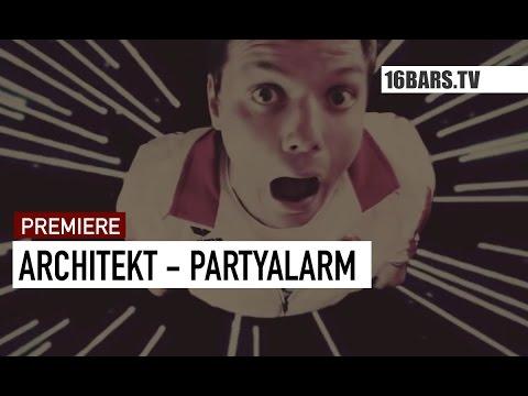 Architekt - Partyalarm Video