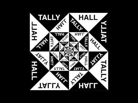 A Lady - Tally Hall