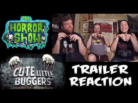 """Cute Little Buggers"" Trailer Reaction - The Horror Show"