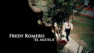 Fredy Romero el águila ojitos de golondrina