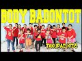 Download Lagu GOYANG BODY BADONTOT VERSI TAKUPAZ KIDS - CHOREOGRAPHY BY DIEGO TAKUPAZ Mp3 Free