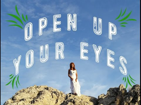 OPEN UP YOUR EYES - OFFICIAL VIDEO