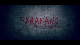 Nonton Official Trailer Film Parakang Film Subtitle Indonesia Streaming Movie Download