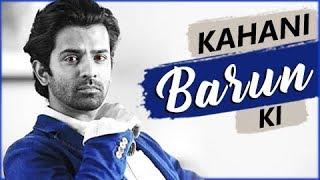 Video KAHANI BARUN KI | Lifestory Of Barun Sobti | Biography | TellyMasala MP3, 3GP, MP4, WEBM, AVI, FLV Desember 2018