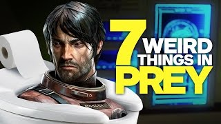 7 Weird Things We've Done in Prey (So Far) by IGN