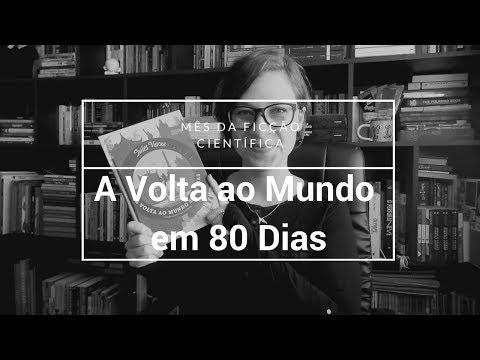 A Volta ao Mundo em 80 Dias - Vamos falar sobre livros?