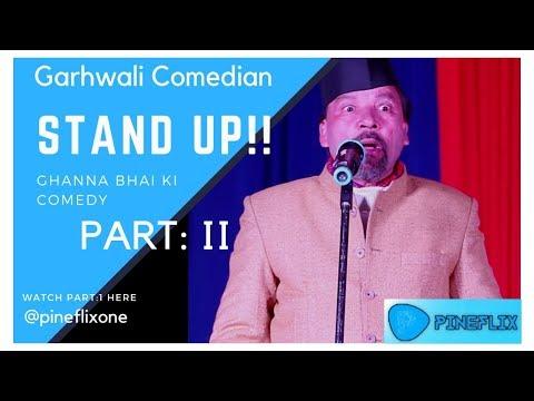 Ghanna Bhai | NEW Garhwali Comedy 2018 |  Comedian King: Part 2