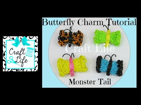 Craft Life Butterfly Charm Tutorial On a Rainbow Loom Monster Tail
