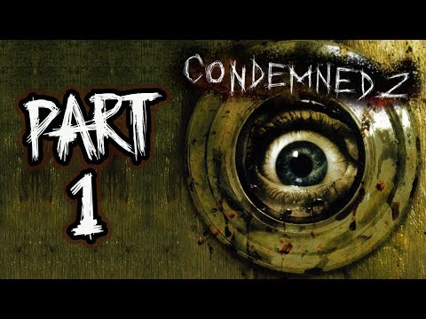 Condemned 2: Bloodshot - Let's Play (All Collectibles) - Part 1 - \