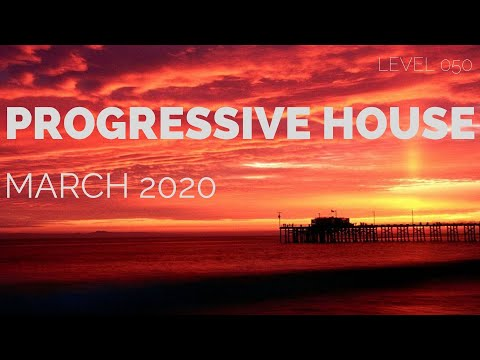 Deep Progressive House Mix Level 050 / Best Of March 2020