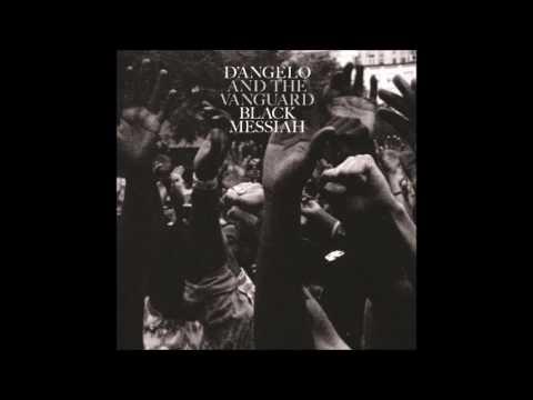 Dangelo And The Vanguard Black Messiah Mp3