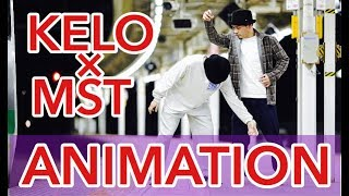 KELO × MST – ANIMATION 3