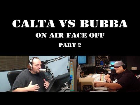 Calta vs Bubba Round 2 - Calta Finally Answers BTLS's Call - Bubba the Love Sponge Show