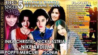 Download Video MP3 INKA Christie. Nicky Astria. Nike Ardilla.poppy Mercuri .sonia MP3 3GP MP4
