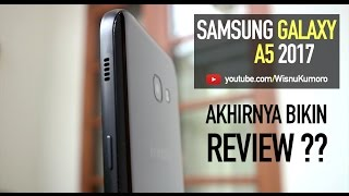 Video SAMSUNG GALAXY A5 2017: Bukan Flagship, Tapi... #MendingSamsung?? MP3, 3GP, MP4, WEBM, AVI, FLV September 2017
