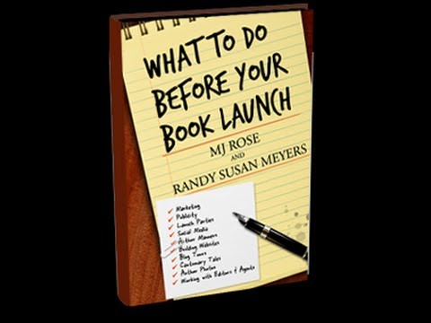 WHAT TO DO BEFORE YOUR BOOK LAUNCH