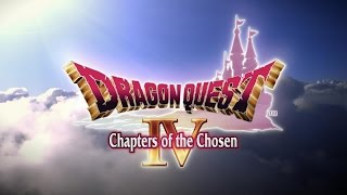 DRAGON QUEST IV Chapters of the Chosen Trailer