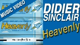 Didier Sinclair Feat. DJ Chris Pi - Heavenly