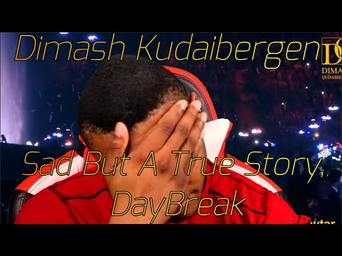 Dimash Kudaibergen - Daybreak, Bastau 2017 Base on a true (Reaction) Truly sad story