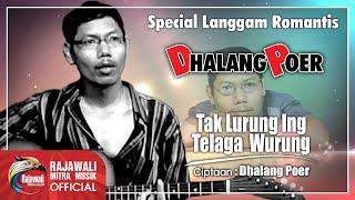 Video Dhalang Poer - Tak Lurung Ing Telaga Wurung [OFFICIAL] MP3, 3GP, MP4, WEBM, AVI, FLV Januari 2019