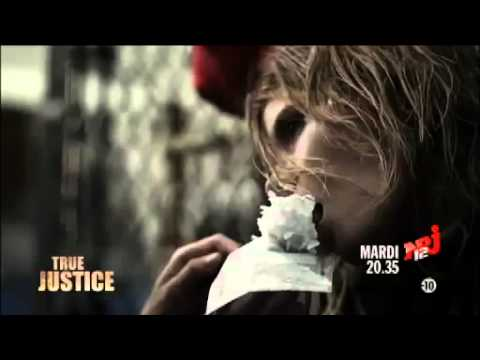 TRUE JUSTICE  Mardi 20H35 sur NRJ 12 24 4 2012 Episode 2