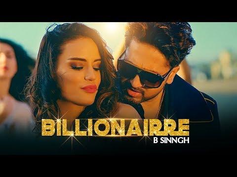 Billionairre song video sung/written/acted by B Sinngh