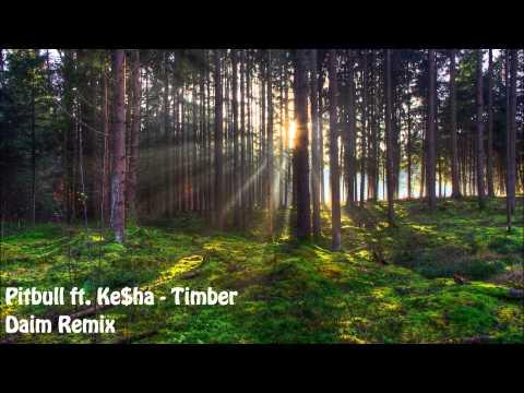 Pibull ft. Ke$ha - Timber - Daim Remix