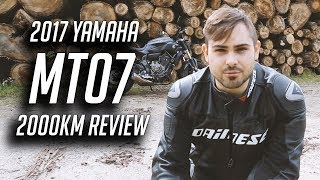 10. 2017 Yamaha MT07 ABS Review | After 2000km Am I Happy With My Bike?