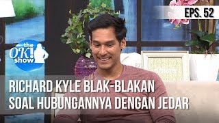 Video [THE OK! SHOW] Richard Kyle Blak Blakan Soal Hubungannya Dengan Jedar [18 Februari 2019] MP3, 3GP, MP4, WEBM, AVI, FLV April 2019
