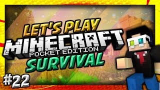 Minecraft POCKET EDITION Let's Play Survival Ep 22: SOME STUFF!