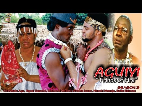Prince of Fire (Aguiyi) 3  - 2016 Latest Nigerian Nollywood Movie